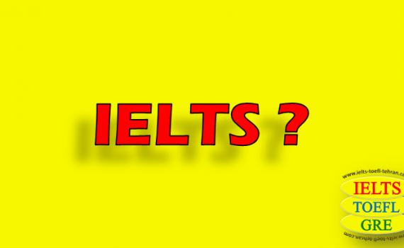 آیلتس IELTS چیست